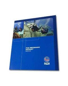 PADI Peak Performance Buoyancy Specialty Diver Manual