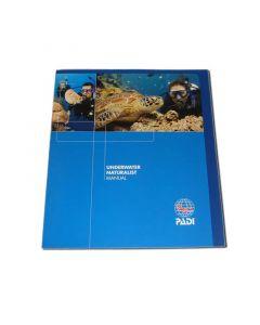 PADI Underwater Naturalist Diver Specialty Manual